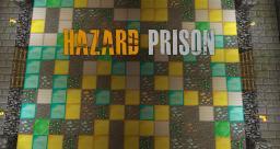 Hazard Prison Minecraft Server