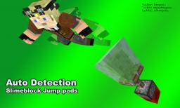 Quick minigame: auto detect slimeblock Jump Pads Minecraft Project