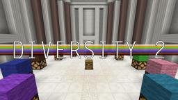 Diversity 2 Minecraft Map & Project