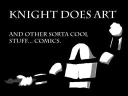 Knight Does Art [and other cool things] Minecraft