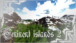Eminent islands 2 (10000x10000 blocks custom map) [WIP] [On hold] Minecraft Map & Project