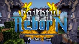 [1.7.0-14w19a] Faithful : Reborn Animated! (64x64) {v.7.5} Minecraft