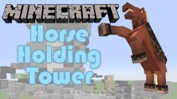 Horse Holding Tower Minecraft Map & Project