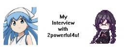 My {Requested} Interview with 2powerful4u! Minecraft Blog Post