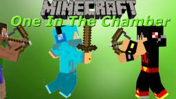 Minecraft: One In The Chamber #2 #Almost1v1 Minecraft Blog Post