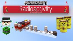 Radioactivity | No Mods - Vanilla 1.8 Minecraft Project