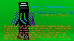 TeamFuture is Saying Goodbye :( Minecraft Blog