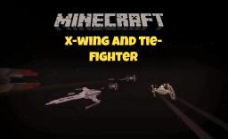 X Wing and Tie Fighter (May the 4th be with you) Minecraft Map & Project