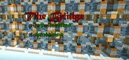 The Bridge PVP Aplications needed Minecraft Server