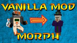 Vanilla Morph Mod (Classes on Kill) Minecraft