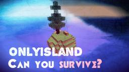 OnlyIsland / Survival Map / Multilanguage / DOWNLOAD NOW !!! Minecraft Map & Project