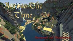 Epic RPG PVE Adventure MAP : [Across The Time] (1.8.4) Minecraft Map & Project