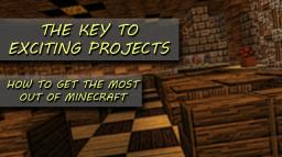 The Key To Exciting Projects Minecraft Blog