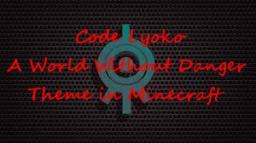 Code Lyoko full theme A World Without Danger in Minecraft Minecraft Map & Project