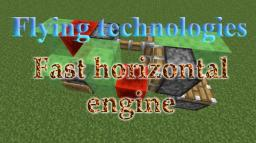 Flying technologies: Fast and compact horizontal engine Minecraft Map & Project