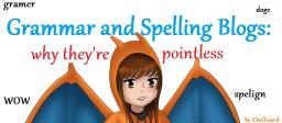 Grammar and Spelling Blogs: Why They're Pointless Minecraft