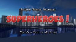 [1.7.0-14w19a] Faithful Reborn Animated Superheroes! (64x64) {v.1.5} Minecraft Texture Pack