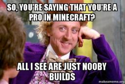 No Nooby Builds Minecraft Blog