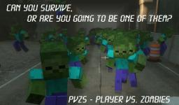 PvZs - Player vs Zombies [With special items] Minecraft Map & Project