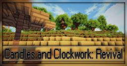 Candles and Clockwork: Revival - DISCONTINUED Minecraft Texture Pack