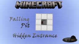 Minecraft: Falling Pit (Hidden Entrance) Minecraft Project