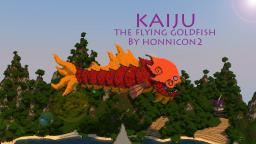 Kaiju - Flying Goldfish [VCGB] Minecraft Project