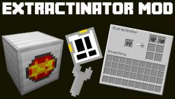 [FORGE] The Extractinator Mod! Minecraft Mod