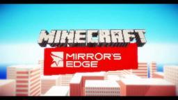 Mirror's Edge In MINECRAFT!!! Minecraft