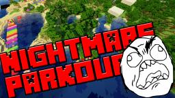 NIGHTMARE PARKOUR (Out Now!!!) Minecraft