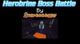 Herobrine Boss Battle ver. 1.997 [Play in 1.8] [NEW FEATURES IN UPDATE!] [New Video]  [Redstone Boss Battle] [NEW VIDEO PLAY-THROUGH!] Minecraft Project