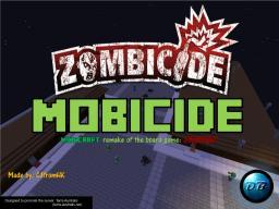 Mobicide BETA 3.0 (Zombie Apocalypse MiniGame) Minecraft Map & Project