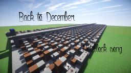 Back to December - Noteblock Song Minecraft Map & Project
