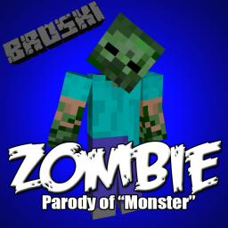 """Minecraft Parody of """"Monster"""" by Imagine Dragons, """"ZOMBIE"""" Minecraft Map & Project"""