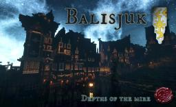 Balisjuk- Depths of the Mire - The Tales of Runebrire Official Project Minecraft