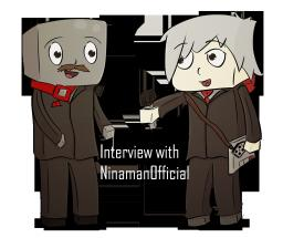 Interview with NinamanOfficial - Level 20 Special Minecraft