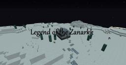 ADVENTURE MAP - LEGEND OF THE ZANARKK [BETA] [DOWNLOAD] Minecraft Project
