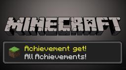 My Many Minecraft Acheivements! Minecraft Blog