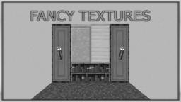 Fancy Textures 1.2.6 [by Radfler/MCPatcher Required]