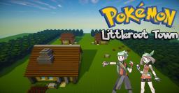 Pokemon: Littleroot Town Minecraft Map & Project