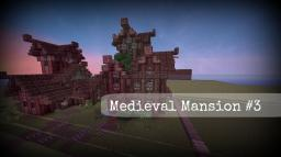 [1.7] Medieval Mansion #3 (Schematic) Minecraft Map & Project