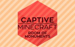 Captive Minecraft II : Room of Monuments Minecraft Map & Project