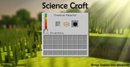 [1.7.2] [FORGE] ScienceCraft Beta v0.3 || [SSP / SMP]   Brings Science Into MineCraft Minecraft Mod