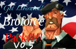 BROFORCE PACK GET LIBERATED WITH NEW PROPS, BLOCKS, AND MOBS![Looking for youtube vid]