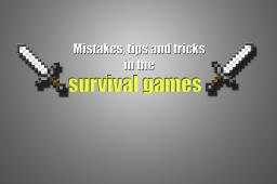 Mistakes,Tips And Tricks In The Survival Games Minecraft Blog Post