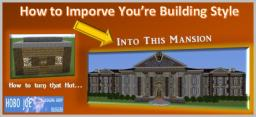 How to Improve Your building Style - A Blog for all Builders Part 2. Building Progression [TI Blogging Group] Minecraft Blog Post