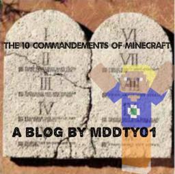 The ten commandements of Minecraft Minecraft Blog Post