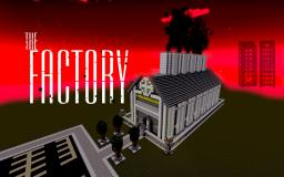 The Factory Minecraft Map & Project