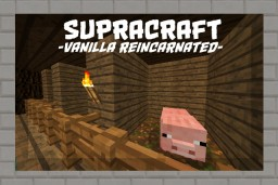 Supracraft - vanilla reincarnated (Official Release) Minecraft Texture Pack
