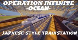 【Operation:Infinite Ocean】- Japanese Style Train Station! Minecraft