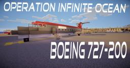 【Operation:Infinite Ocean】- Boeing 727 1:1 scale Minecraft Map & Project